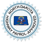 Approved by the North Dakota Highway Patrol