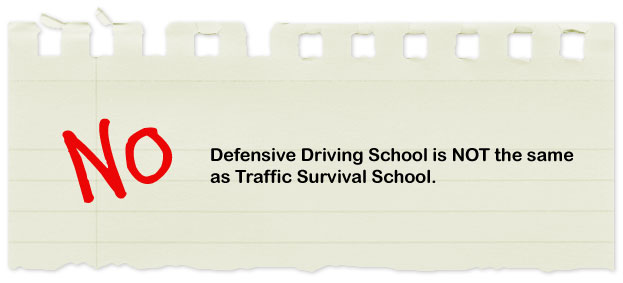 not a Traffic Survival School